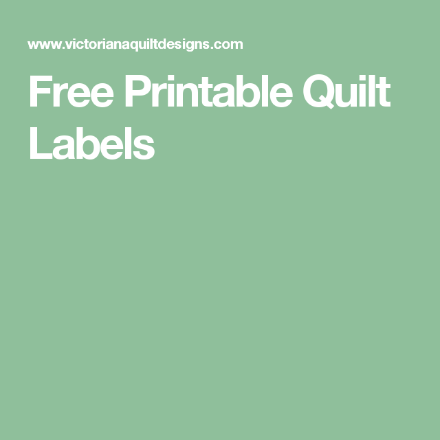 graphic relating to Printable Quilt Labels identified as ♥Delight in this web site, no cost printable quilt labels.Incorporate