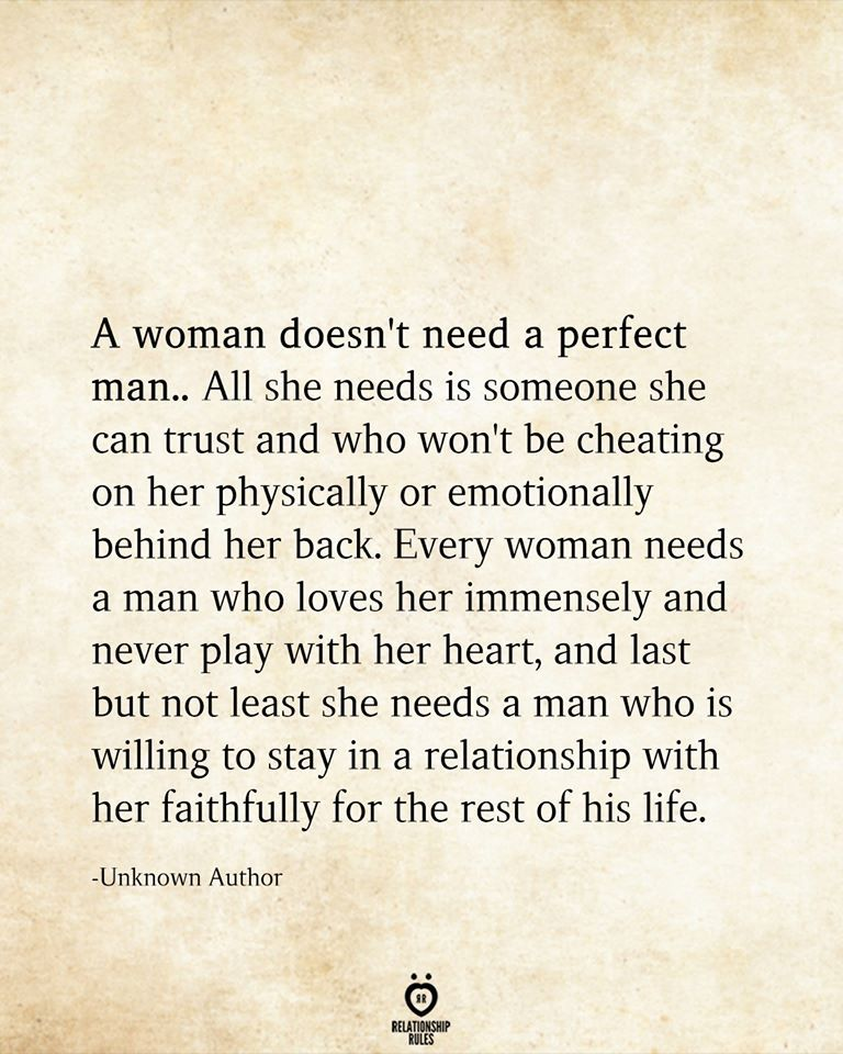 A Woman Doesn T Need A Perfect Man True Quotes Quotes Love Quotes