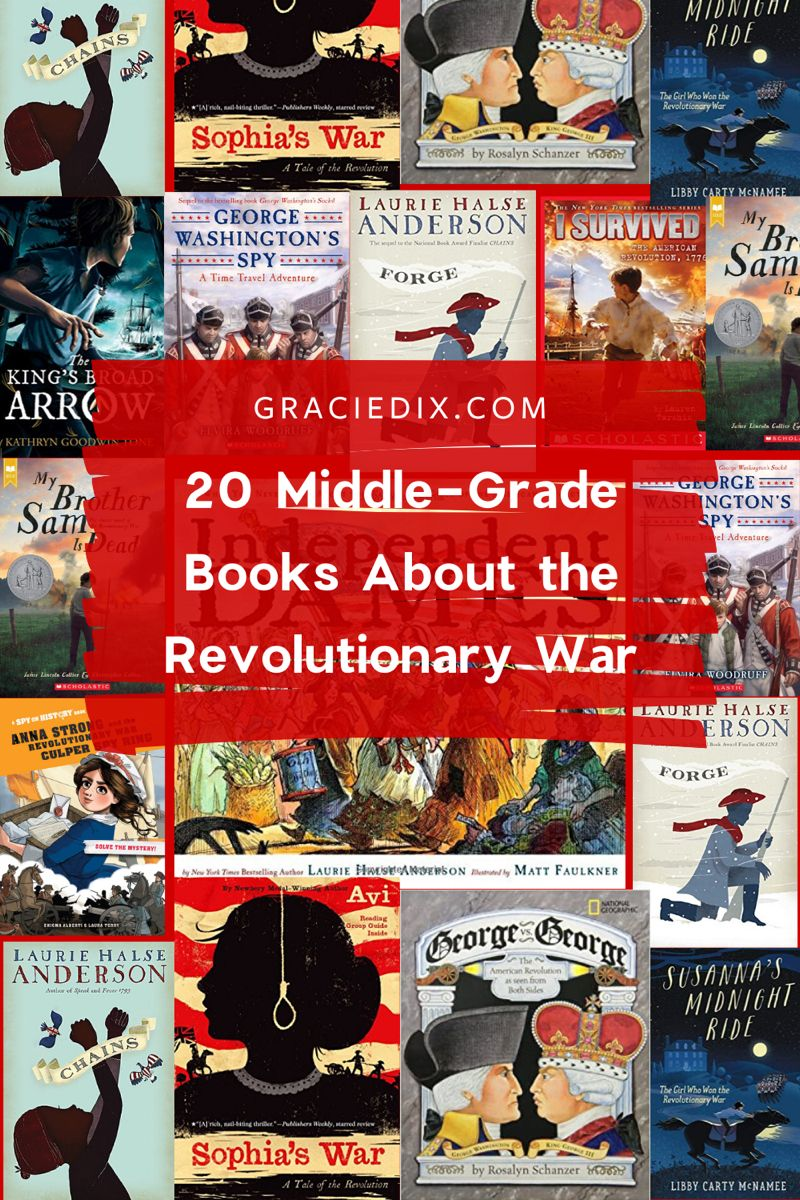 20 middle grade books about the revolutionary war