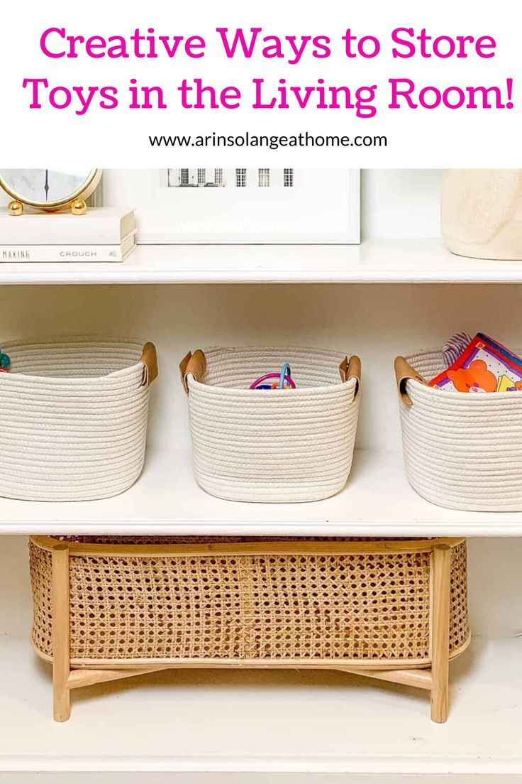 Toy Storage for Living Room - arinsolangeathome