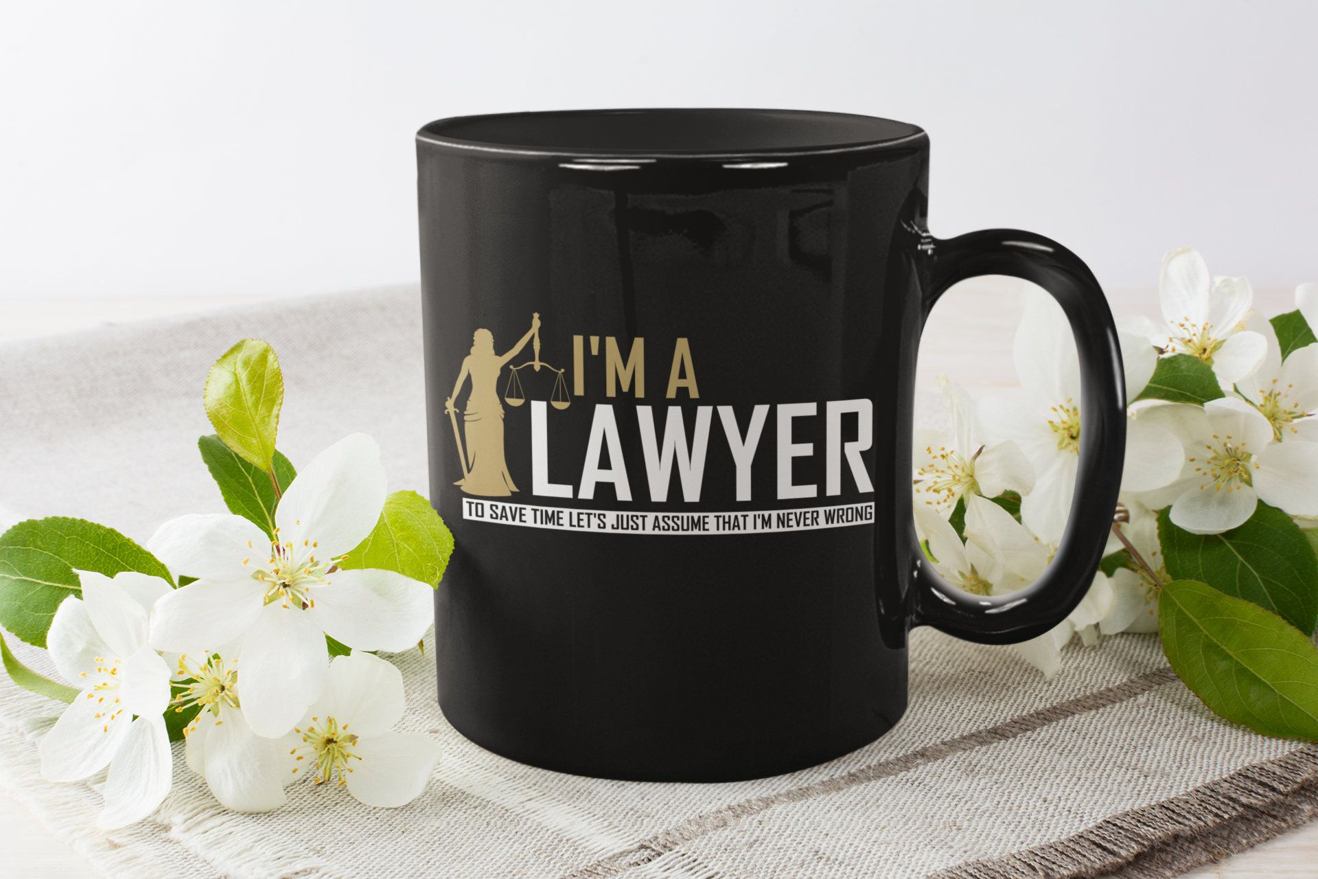 Im a lawyer attorney legal funny quote just assume