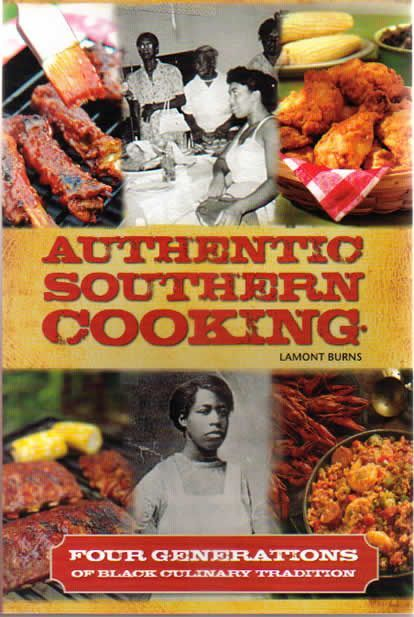 Southern Cooking Cooking   Authentic Southern Cooking. A History of four generations of black ...
