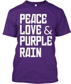 Peace Love Purple Rain
