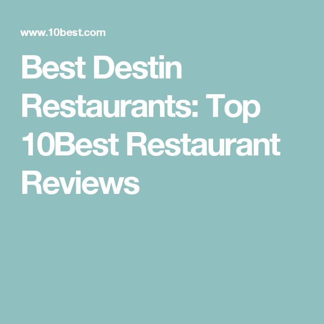 Best Destin Restaurants Top 10best Restaurant Reviews