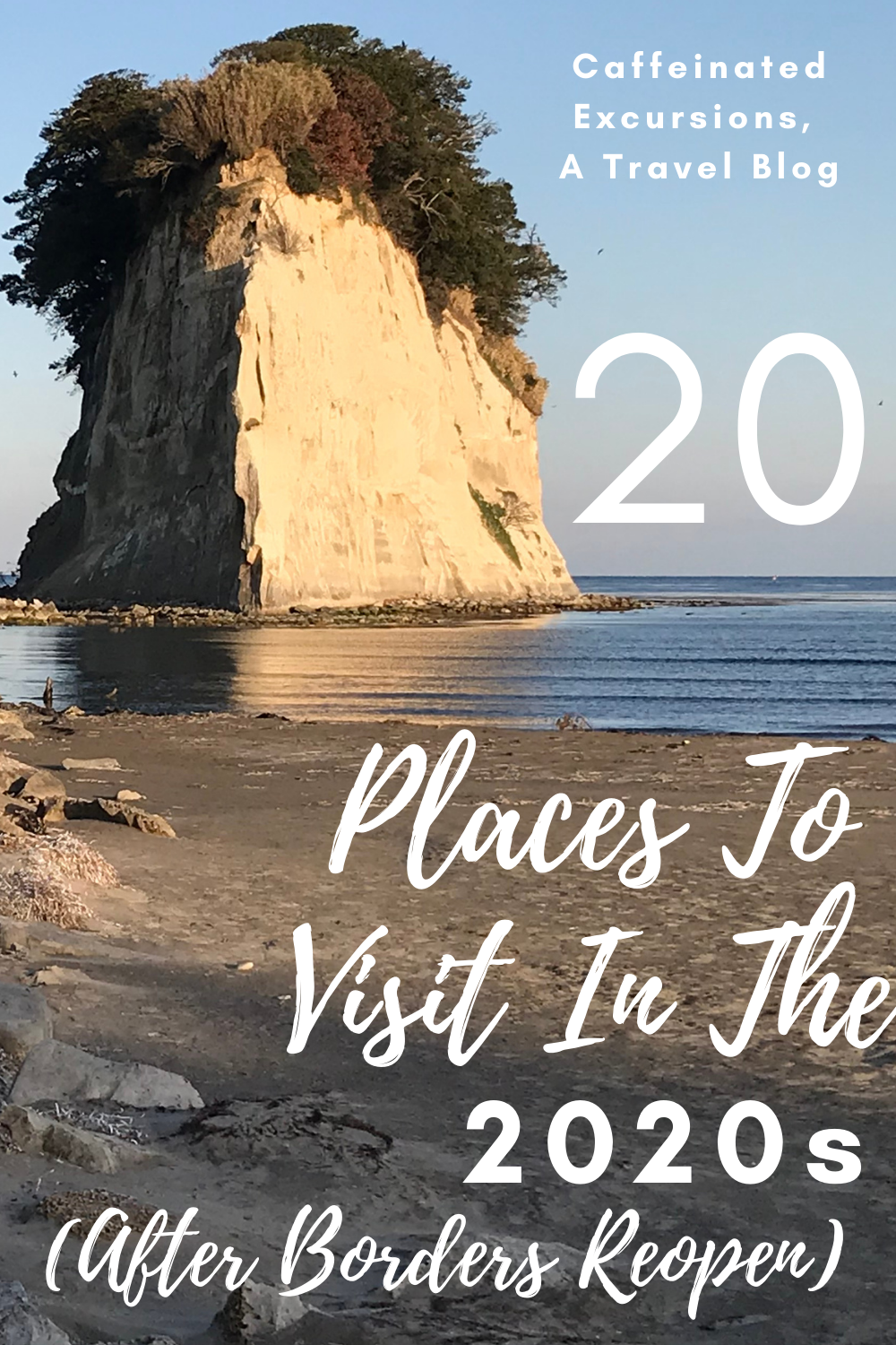 20 Places To Visit In The 2020s After Borders Reopen In 2020 Places To Visit Excursions Travel Inspiration