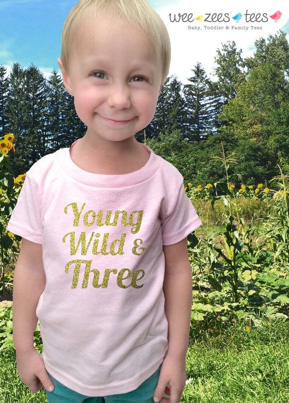 3 Year Old Birthday Shirt In GOLD GLITTER The Perfect Gift For That Young Wild And Three Your Life Maybe Its Son Or Daughter