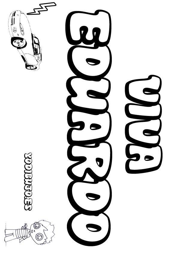 Nombrepara colorear: EDUARDO | Eduardo, nombre, name | Pinterest ...