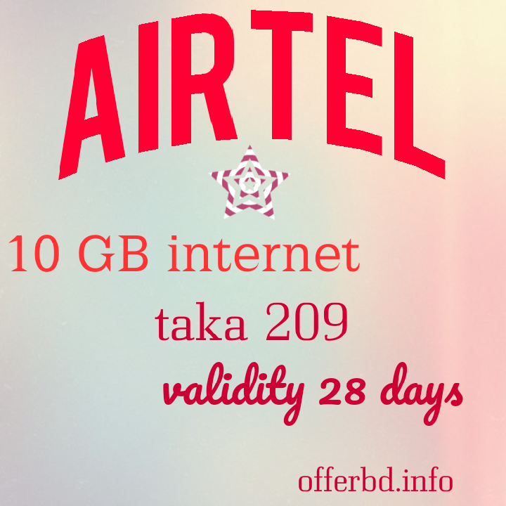 Airtel Sim Offer Airtel 209 Taka Recharge Offer Everyone Can Enjoy These Offer Airtle All User Can Get This Offer Recharge Taka Offer Sims How To Get