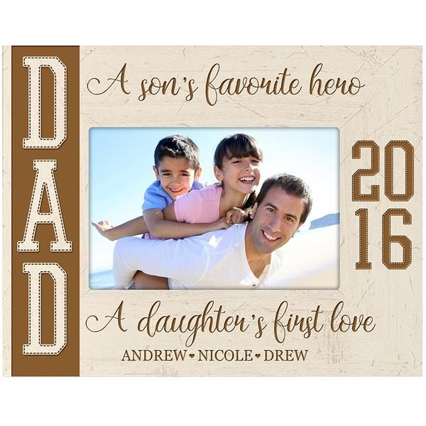 Personalized Photo Frame - A Son\'s Favorite Hero A Daughter\'s First ...