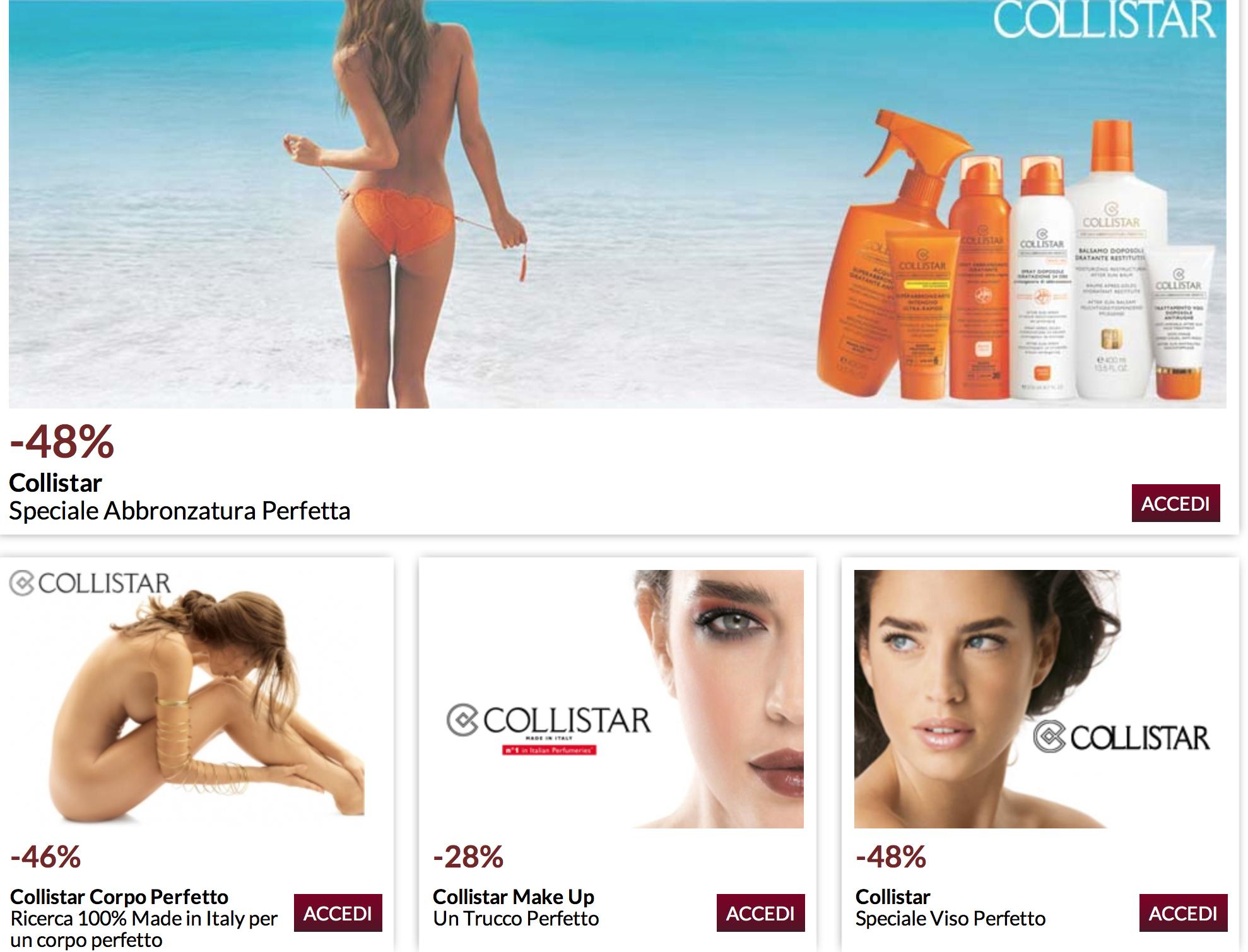 """SUMMER 2013: """" IL MONDO COLLISTAR -48 %  AL PREZZO PIU' BASSO SU WEB SECONDO TUTTI I COMPARATORI:TROVAPREZZI,KELKOO,CIAO,GOOGLE SHOPPING.......  http://www.beautyprive.it/  SOLO SU BEAUTYPRIVE'.it IN 3 GIORNI LAVORATIVI A CASA TUA CON UNA SPLENDIDA CONFEZIONE REGALO"""