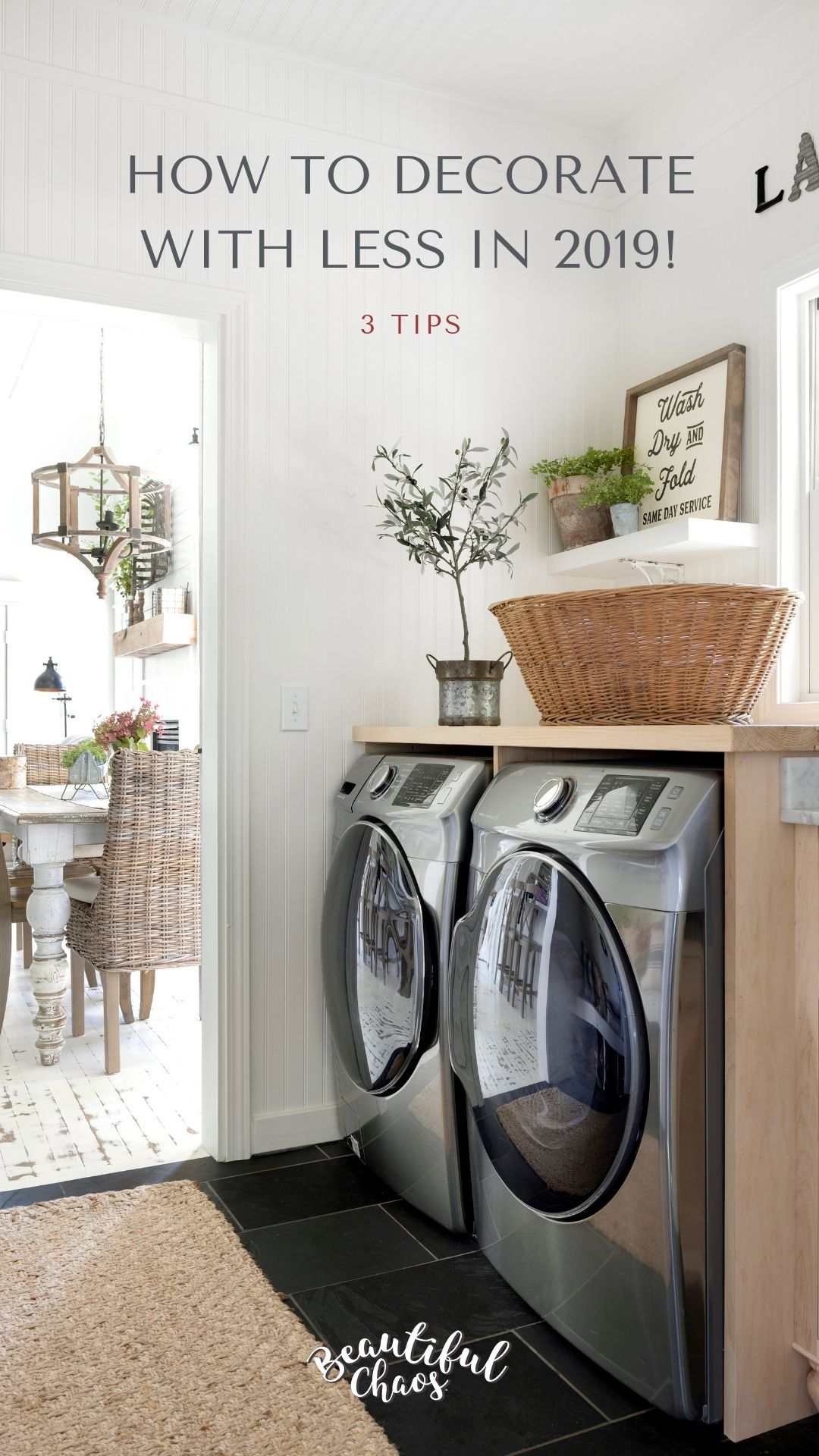 How To Decorate With Less Minnetonka Interior Designer Laundry Room Design French Country Style Farmhouse Style House