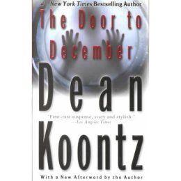 The Door To December Dean Koontz Books Dean Koontz Book Worms