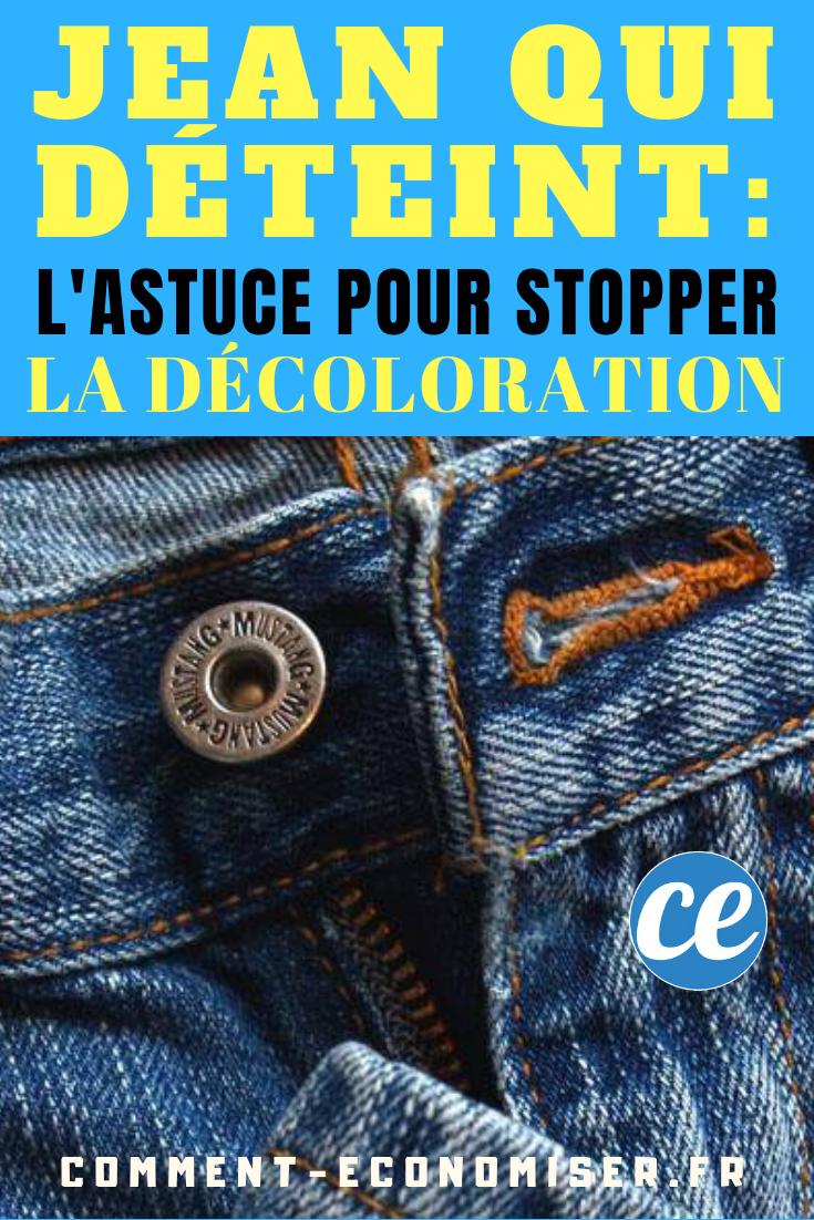 Jean Qui Deteint Comment Stopper La Decoloration Avec Du Sel Jeans Decoloration Jeans Fonce