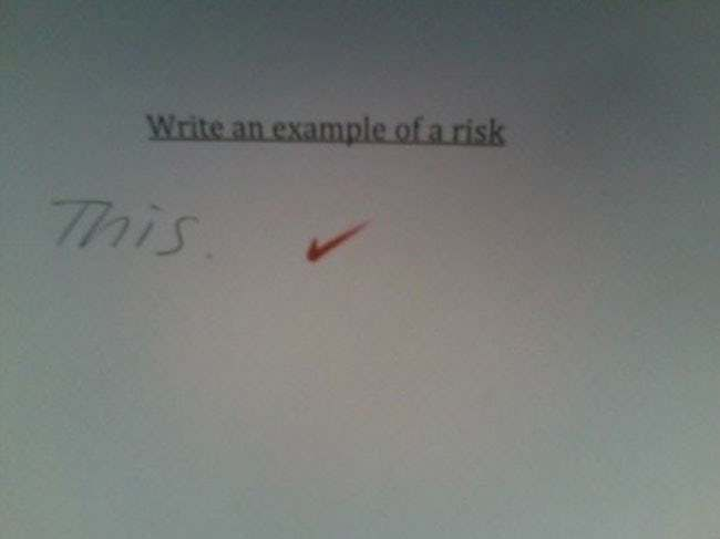 Latest Funny Kids  Write An Example of a Risk is listed (or ranked) 9 on the list Hilarious Test Answers From Kids 5