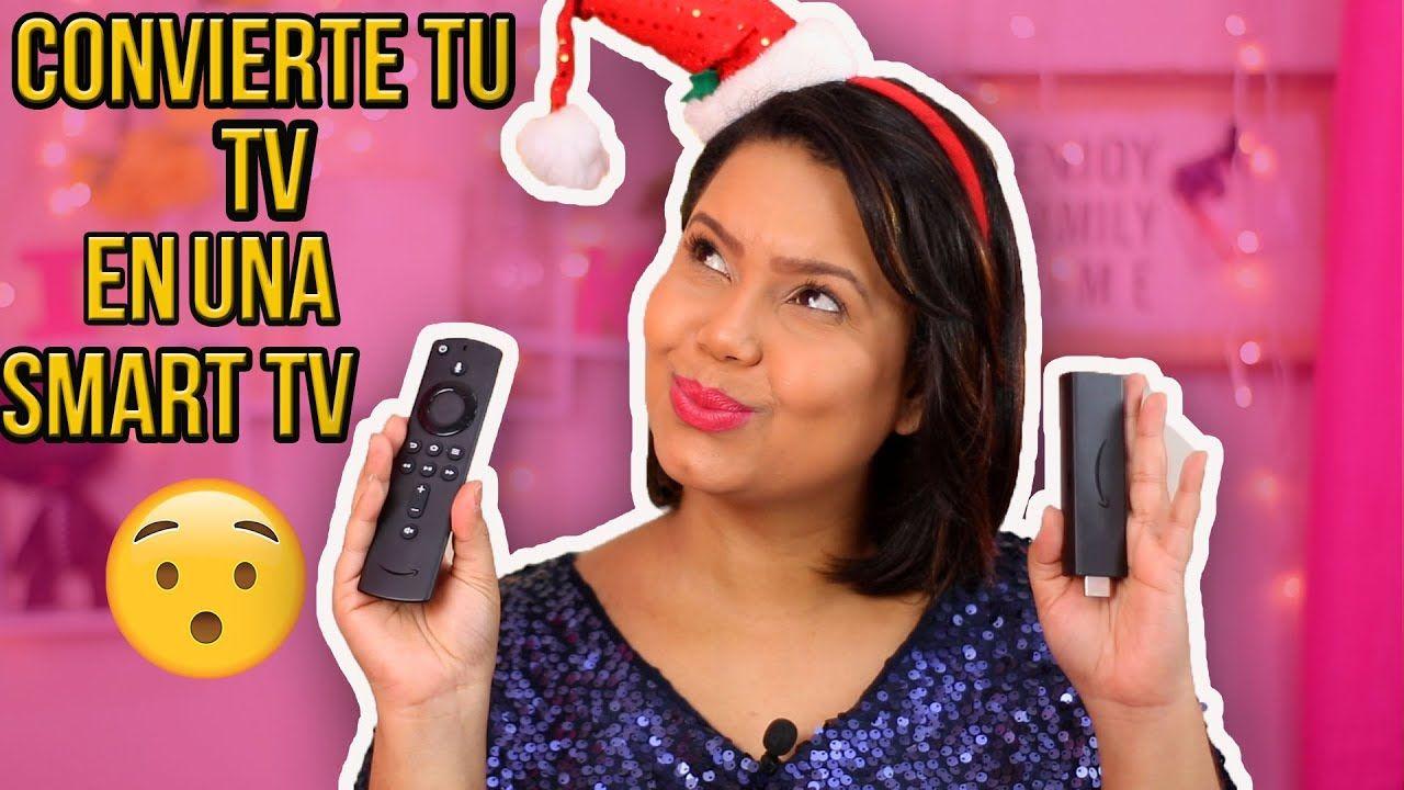 Convierte Tu Tv En Una Smart Tv Firestick Amazon El Mejor Regalo Para Navidad Bibitipstv Youtube Regalos De Navidad Smart Tv Tv