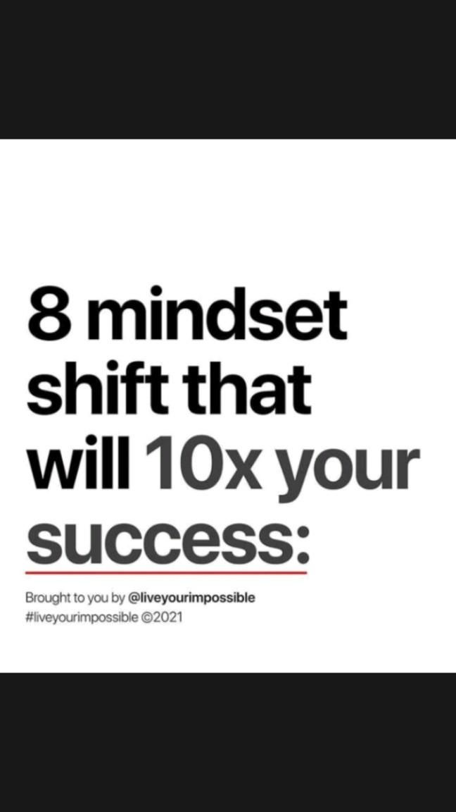 8 mindset shift that will 10x your success