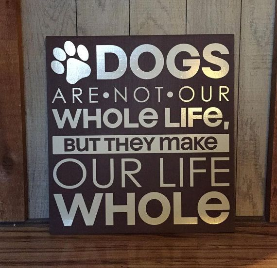 Dog Sign, Sign With Dog Quote, Gift For Vet, Sign For Pet