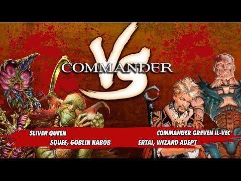 Commander Versus Series: Sliver Queen v. Squee v. Ertai v. Greven Il-Vec [MTG Multiplayer] - Best sound on Amazon: http://www.amazon.com/dp/B015MQEF2K -  http://gaming.tronnixx.com/uncategorized/commander-versus-series-sliver-queen-v-squee-v-ertai-v-greven-il-vec-mtg-multiplayer/