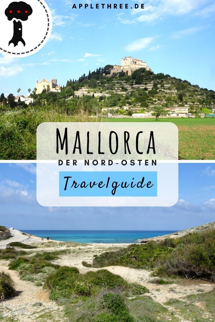 Mallorca Sehenswurdigkeiten Im Osten In 2020 Mallorca Reisen