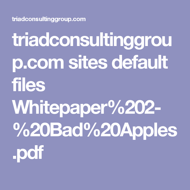 TriadconsultinggroupCom Sites Default Files WhitepaperBad