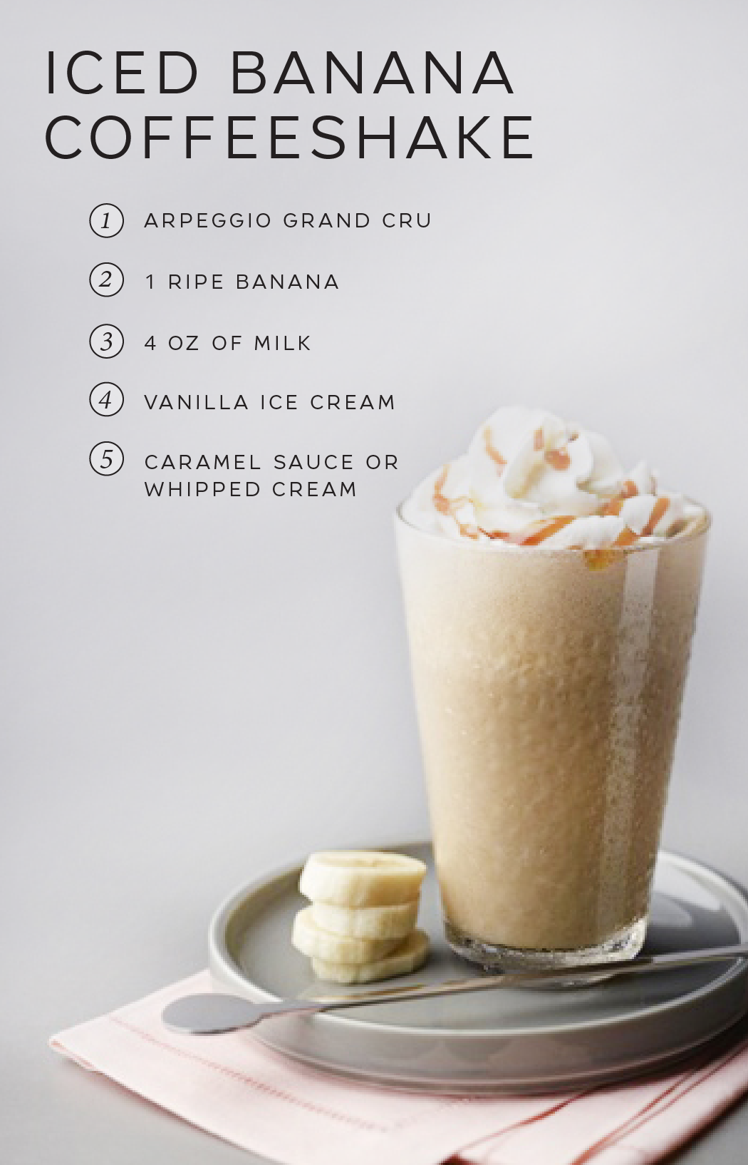 With Warmer Weather Well On Its Way This Iced Banana Coffeeshake From Nespresso Is The Perfect Way To Coo Coffee Recipes Nespresso Recipes Easy Coffee Recipes