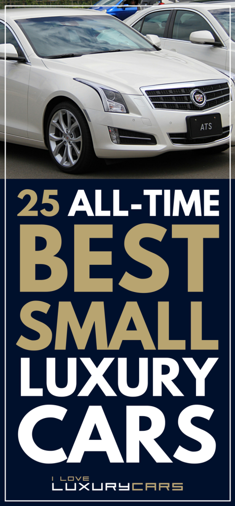 Best Small Luxury Cars Of All Time Small Luxury Cars Compact Luxury Cars Compact Cars