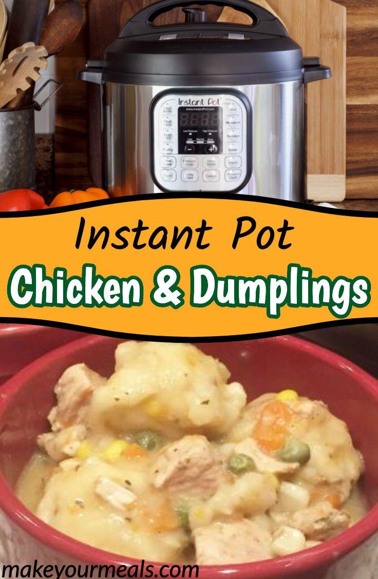 instant pot chicken and dumplings  recipe  chicken