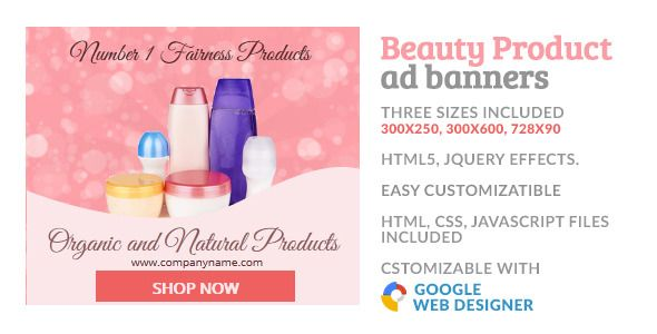 Beauty Cosmetic Product GWD HTML5 Ad Banner . Beauty, Cosmetic Makeup Product Ad Banner is designed with Google Web Designer. Game Banner for click and collect love. Attractive Banner template. Perfect for Any organization to attract and promote their offer and facilities for customers. And provided three most frequently used sizes in the