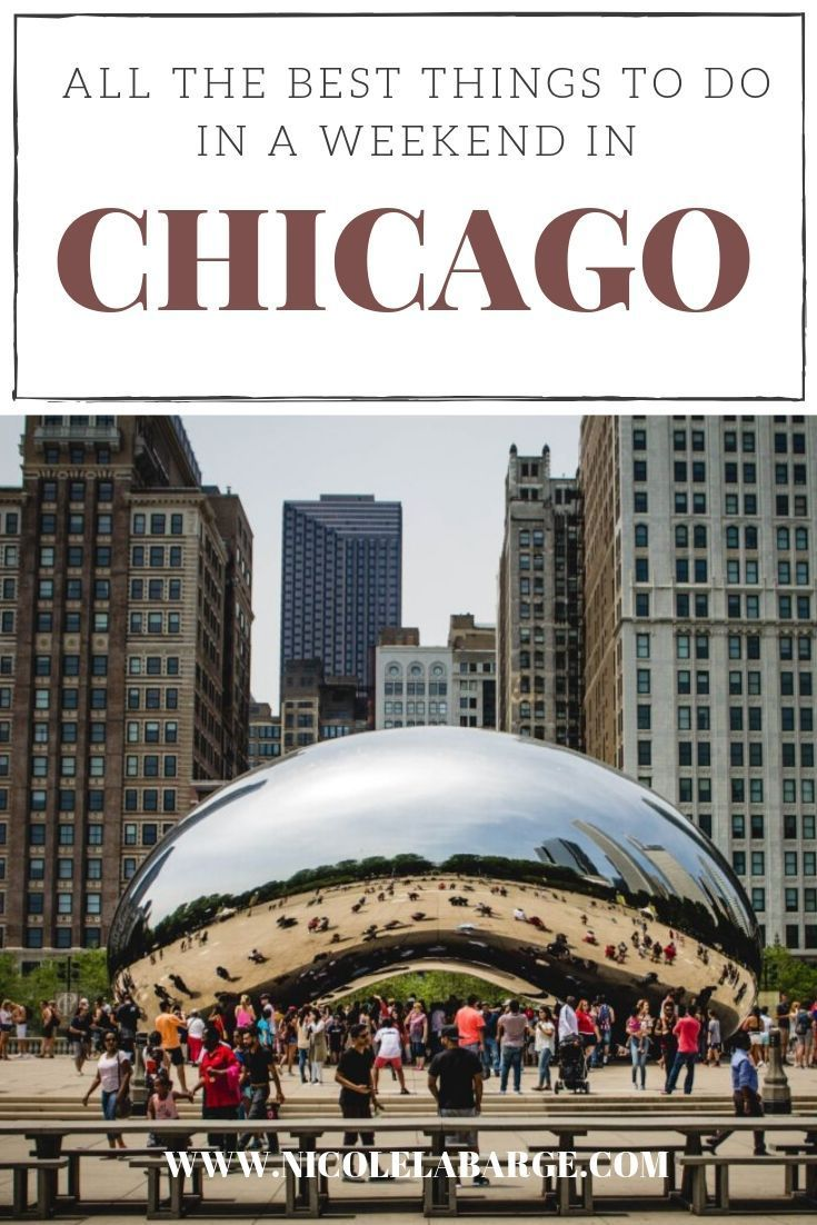 Weekend in Chicago Itinerary – 3 days in Chicago | Travelgal Nicole