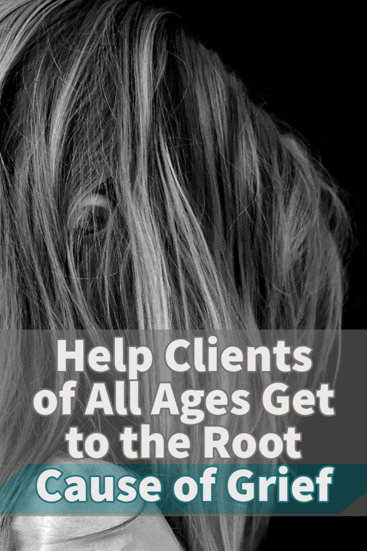 Help Clients Of All Ages Get To The Root Cause Of Grief Grief Counseling Grief Worksheets Grief Process