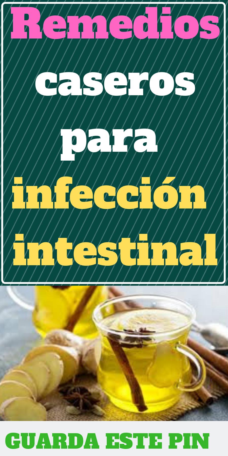 remedios caseros para una infeccion de estomago