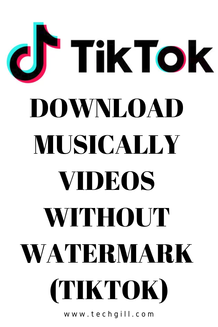 2 Easy Ways to Download musically videos Without Watermark
