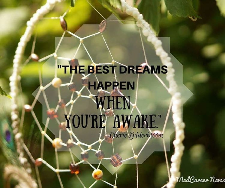 Stop dreaming about where your career could take you. Make the dream a reality and take the next steps to achieve it!  #TipTuesday #CareerAdvice #TakeTheNextStep #QuoteOfTheDay #MedCareerNews #DreamCatcher