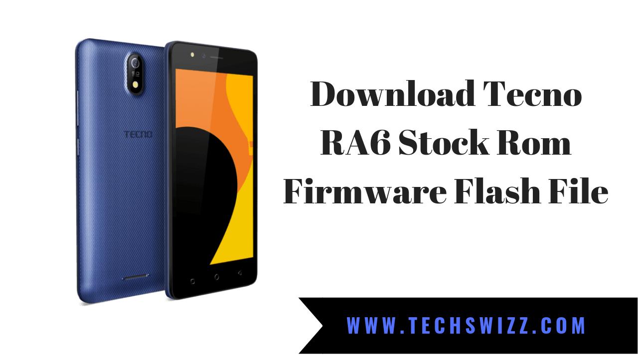 Download Tecno RA6 Stock Rom Firmware Flash File | Stock Rom