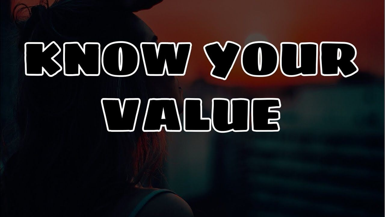 Know Your Value Whatsapp Status Video Life S Lessons Whatsapp Status Self Respect Quotes Self Respect Quotes Respect Quotes Inspirational Quotes From Books