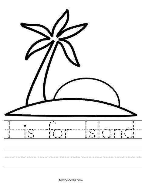 I Is For Island Worksheet Ocean Theme Preschool Island Preschool Units