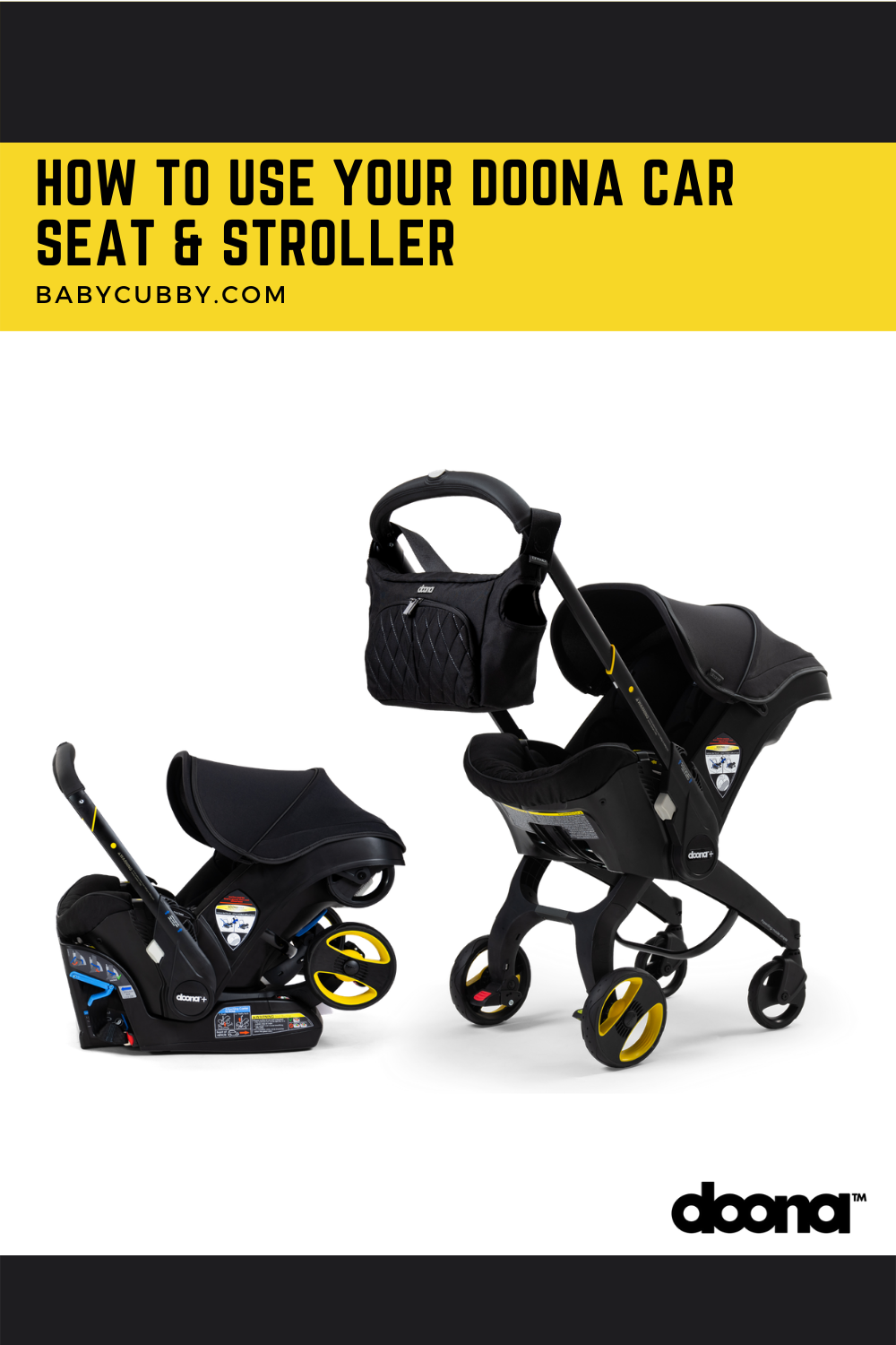 How to Use your Doona Infant Car Seat and Stroller The