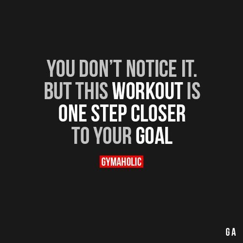 Pin By Shawn Thompson On Fitness Quotes: You Don't Notice It But This Workout Is One Step Closer To
