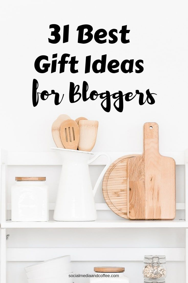 31 Gift Ideas For Bloggers