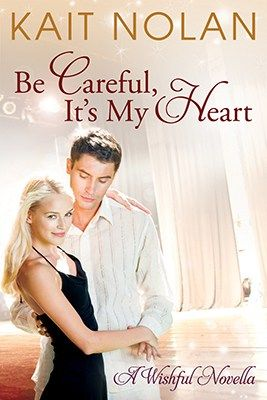 Free Copy Be Careful It's My Heart ⋆ Kait Nolan
