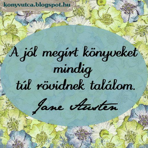 Jane Austen idézete a jó könyvekről. A kép forrása: Könyvutca blog