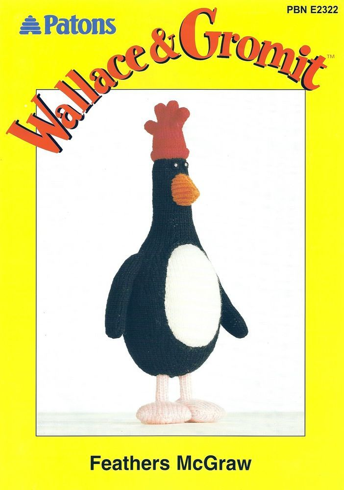 Wallace & Gromit - Feathers McGraw DK Knitted Toy Pattern PBN E2322 ...