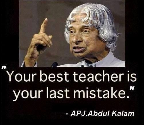 An APJ Abdul Kalam Quote. Kalam quotes, Past mistakes