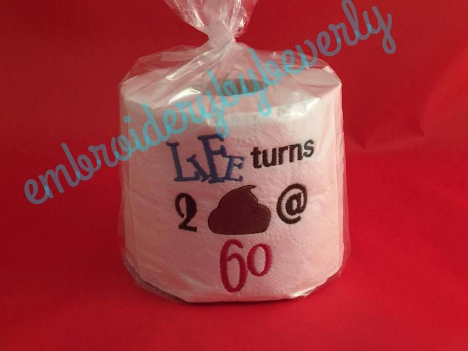 Life Turns To Poop At 60 Gag Gift Embroidered Toilet Paper Bathroom Decor