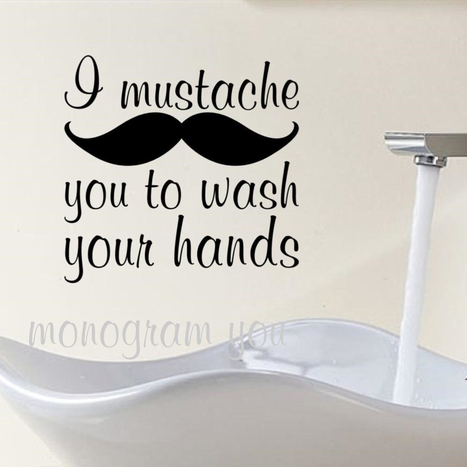 Bathroom Wall Decal I mustache you to wash your by MonogramYou $