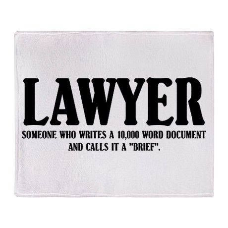 Lawyer Definition Law Quotes Legal Humor Lawyer Quotes