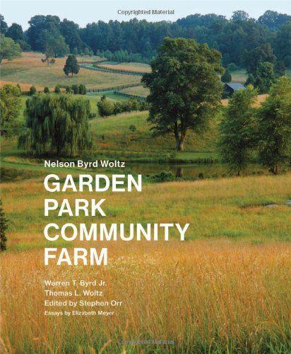 Nelson Byrd Woltz: Garden, Park, Community, Farm by Warren Byrd http://www.amazon.com/dp/1616891149/ref=cm_sw_r_pi_dp_wb9lvb1QY24B0