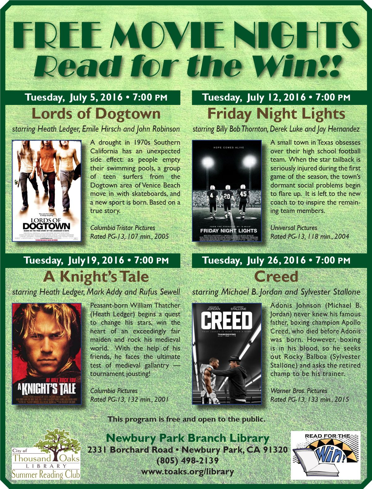 """Free Movie Nights at the Newbury Park Branch Library for July 2016: Tuesday, July 5 at 7pm, """"Lords of Dogtown""""; Tuesday, July 12 at 7pm, """"Friday Night Lights""""; Tuesday, July 19 at 7pm, """"A Knight's Tale""""; and Tuesday, July 26 at 7pm, """"Creed"""". All at the Newbury Park Branch Library, 2331 Borchard Road, Newbury Park, CA."""