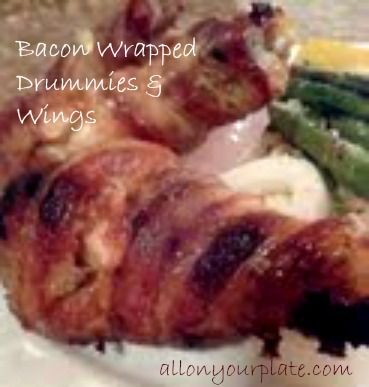 Bacon Wrapped Chicken Drummies & Wings | All On Your Plate