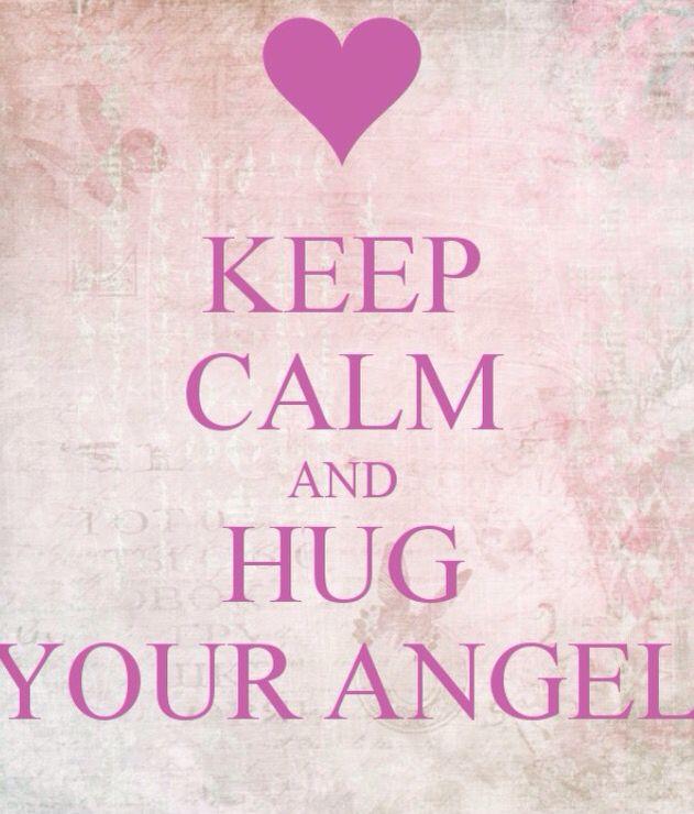 Hug your angel